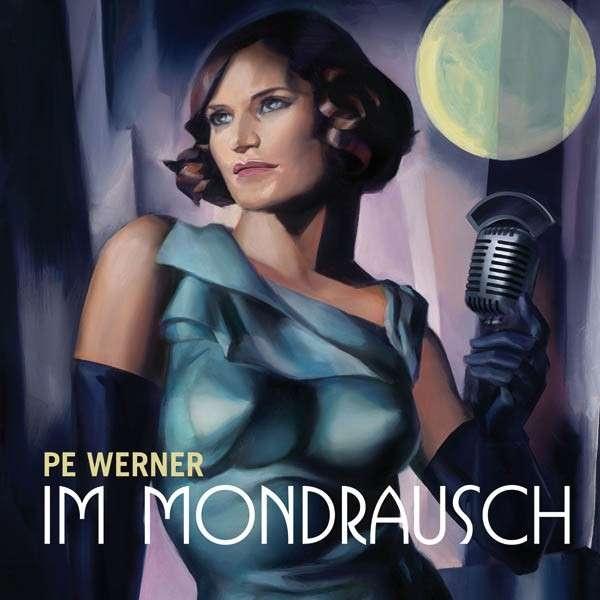 Pe Werner: Im Mondrausch