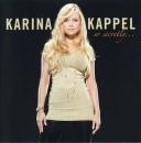 Karina Kappel: so secretly...