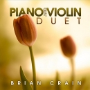 Brian Crain: Piano and Violin Duet