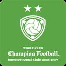 WORLD CLUB Champion Football 2006-2007